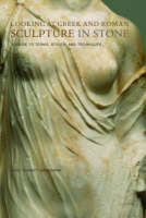 """Looking at Greek and Roman Sculpture in Stone - A Guide to Terms, Styles, and Techniques"" by Janet Burnett Grossman"