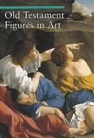 """Old Testament Figures in Art"" by Chiara de Capoa"