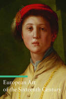 """European Art of the Sixteenth Century"" by Stefano Zuffi"