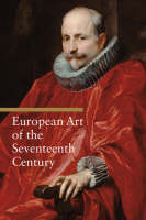 """European Art of the Seventeenth Century"" by Rosa Giorgi"
