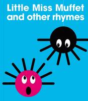 Jacket image for Little Miss Muffet and Other Rhymes