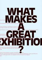 Jacket Image For What Makes a Great Exhibition?