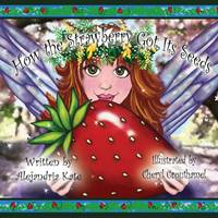 Jacket image for How the Strawberry Got Its Seeds