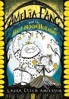 Jacket image for Amelia Fang and the Half-Moon Holiday