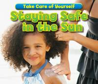 Jacket image for Staying Safe in the Sun