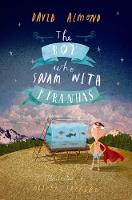 Jacket image for The Boy Who Swam with Piranhas