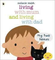 Jacket image for Living with Mum and Living with Dad: My Two Homes