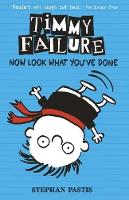 Jacket image for Timmy Failure: Now Look What You've Done