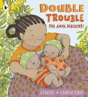 Jacket image for Double Trouble for Anna Hibiscus