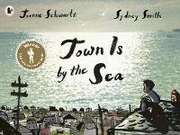 Jacket image for Town Is by the Sea
