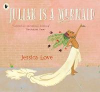Jacket image for Julian Is a Mermaid