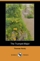 Jacket image for The Trumpet-Major (Dodo Press)
