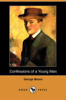 Jacket image for Confessions of a Young Man (Dodo Press)