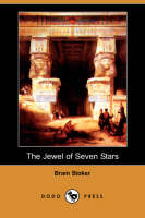 Jacket image for The Jewel of Seven Stars (Dodo Press)