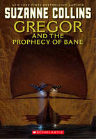 Jacket image for Gregor and the Prophecy of Bane