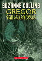 Jacket image for Gregor and the Curse of the Warmbloods