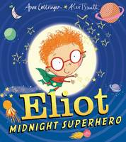 Jacket image for Eliot, Midnight Superhero