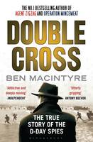 Jacket image for Double Cross: The True Story of the D-Day Spies