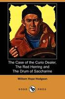 Jacket image for The Case of the Curio Dealer, the Red Herring and the Drum of Saccharine (Dodo Press)