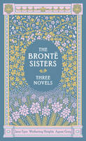 Jacket image for The Bronte Sisters Three Novels
