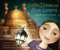 Jacket image for Golden Domes and Silver Lanterns