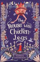 Jacket image for The House with Chicken Legs