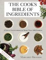 Jacket image for The Cook's Bible of Ingredients