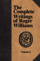 Jacket image for The Complete Writings of Roger Williams - Volume 6