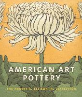 """""""American Art Pottery"""" by Alice Cooney          Frelinghuysen"""