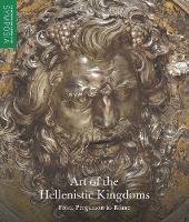 """""""Art of the Hellenistic Kingdoms"""" by Seán Hemingway"""