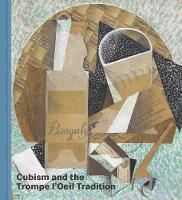 """Cubism and the Trompe l'Oeil Tradition"" by Emily Braun"