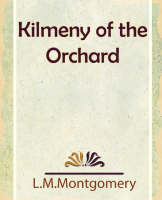 Jacket image for Kilmeny of the Orchard