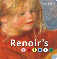 """Renoir's Colors"" by Marie Selier"