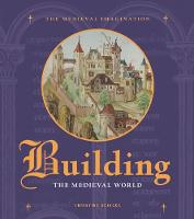 """Building the Medieval World"" by Christine Sciacca"