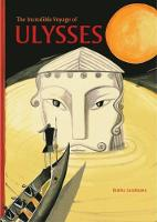 """The Incredible Voyage of Ulysses"" by Bimba Landmann"