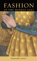 """""""Fashion in the Middle Ages"""" by Margaret Scott"""