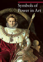 """Symbols of Power in Art"" by Paola Rapelli"