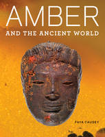 """Amber and the Ancient World - And Getty Apocalypse  Manuscript"" by Faya Causey"