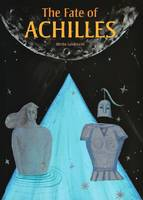"""The Fate of Achilles"" by Bimba Landmann"