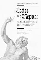 """""""Letter and Report on the Discoveries at Herculaneum"""" by Johann Joachim Winckelmann"""