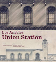 """""""Los Angeles Union Station"""" by Marlyn Musicant"""