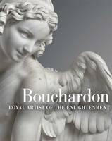 """Bouchardon - Royal Artist of the Enlightenment"" by Edouard Kopp"