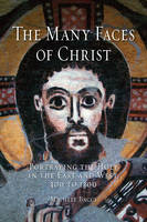 Jacket Image For The Many Faces of Christ