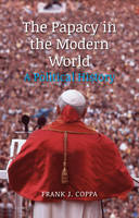 Jacket Image For The Papacy in the Modern World