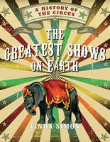 Jacket Image For The Greatest Shows on Earth