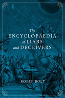Jacket Image For The Encyclopaedia of Liars and Deceivers