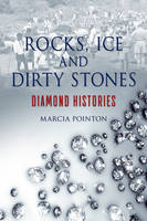 Jacket Image For Rocks, Ice and Dirty Stones