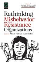 Jacket image for Rethinking Misbehavior and Resistance in Organizations