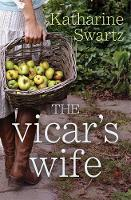Jacket image for The Vicar's Wife by Katherine Swartz (author)