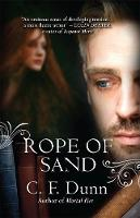 Jacket image for Rope of Sand by C F Dunn (author)